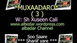 MUXAADARO SH XUSEEN CALI TABLIIQ QEEBTA 3 AAD