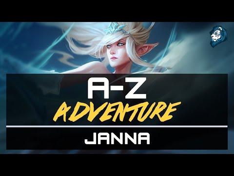 Aggressive JANNA Support - A-Z Adventure - Episode 33