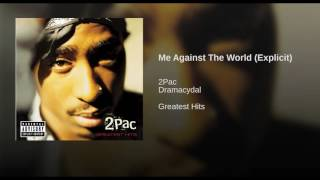 Me Against The World (Explicit)