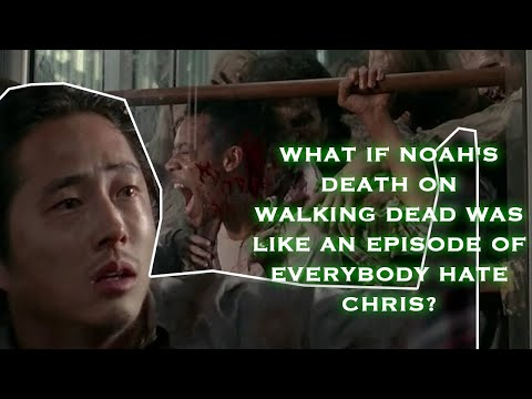 What if Noah's Death on Walking Dead was like an Episode of Everybody Hate Chris? VKMTV