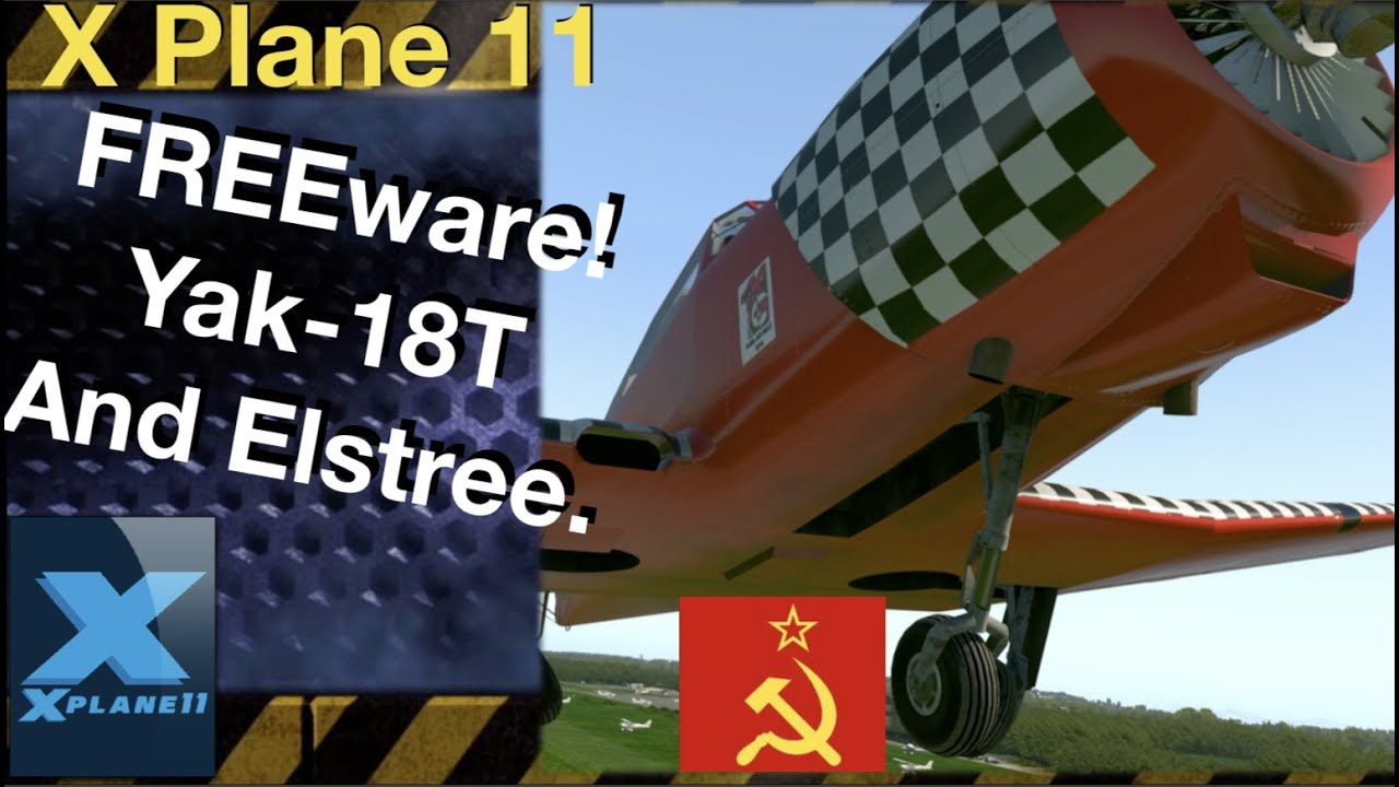 X-Plane 11 incredible freeware aircraft | Yak 18