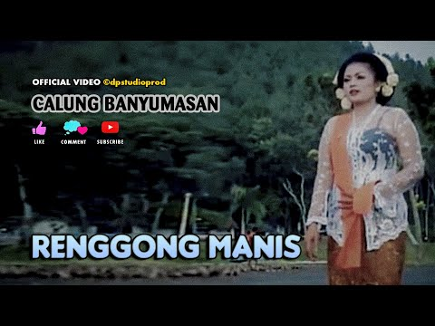 Calung Banyumasan ~ RENGGONG MANIS # Seni Tari Lengger Campursari LANGENSARI