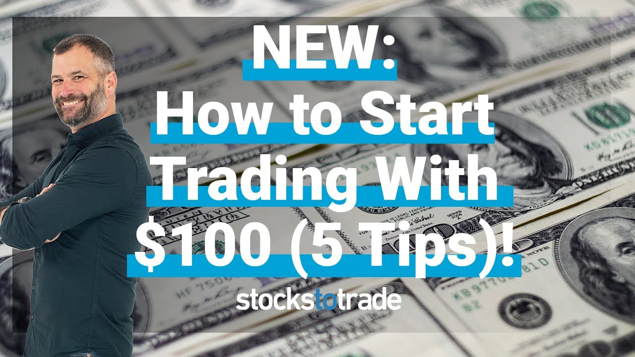 NEW: How to Start Trading Stocks With $100 (5 Tips)! - YouTube