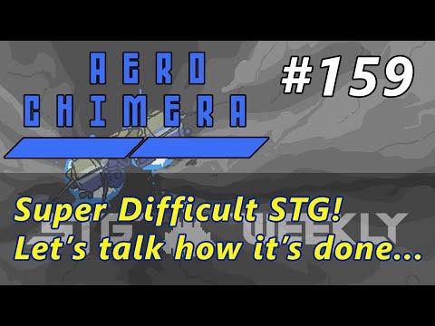 STG Weekly #159: Aero Chimera