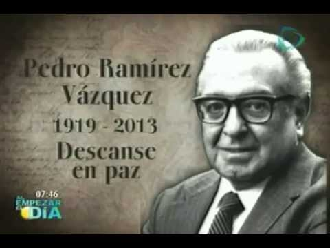 Fallece el arquitecto Pedro Ramírez Vázquez