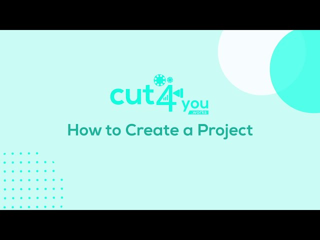 www.cut4you.works 🎥 how to create a project