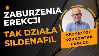 Zaburzenia erekcji - Tabletki na zaburzenia wzwodu - Jak działa Sildenafil - VIAGRA