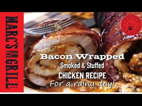 Bacon Wrapped Smoked Chicken Recipe For A Rainy Day