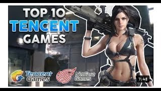 Top 10 Tencent and Netease Games for Android iOS[Gaming Tadka]