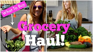 Grocery Haul | How To Eat Healthy *Farmers Market & Grocery Store*