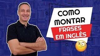 Como montar frases em inglês   Como fazer perguntas em inglês