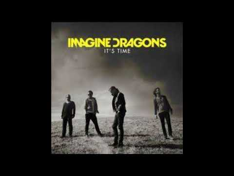 Its Time By Imagine Dragons