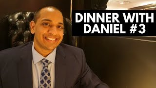 Living Your Dreams, Networking Tips, New Year Goals - DINNER WITH DANIEL #3