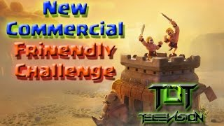 Clash Of Clans New Friendly Challenge Commercial May Update 2016