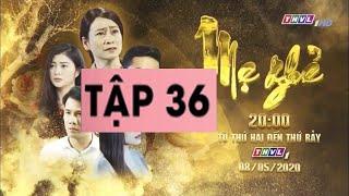 Mẹ Ghẻ Tập 27  |  Phim Việt Nam Hay Nhất 2020  | THVL1