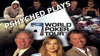 Pshyched Plays PS2 #127 // World Poker Tour