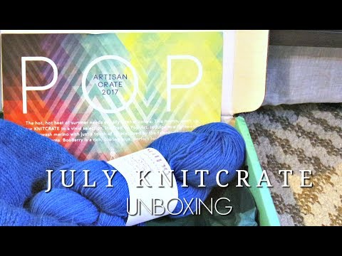 July KnitCrate Unboxing