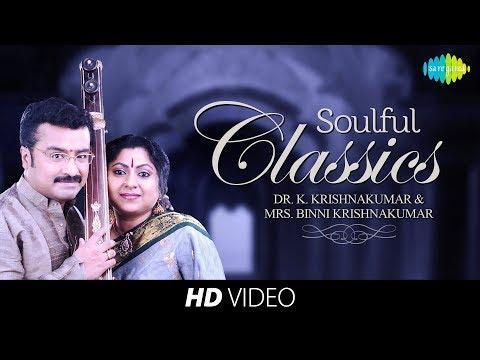 Soulful Classics - Dr.K.Krishnakumar & Smt Krishnakumar | Audio Jukebox | Carnatic | HD Tracks