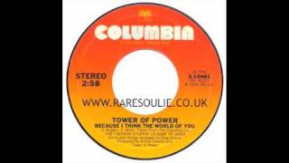 Tower Of Power - Because I Think The World Of You - Columbia