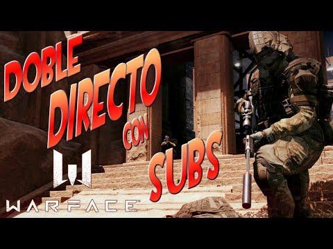 WARFACE | Directo DOBLE con subs! Server EU y NA!