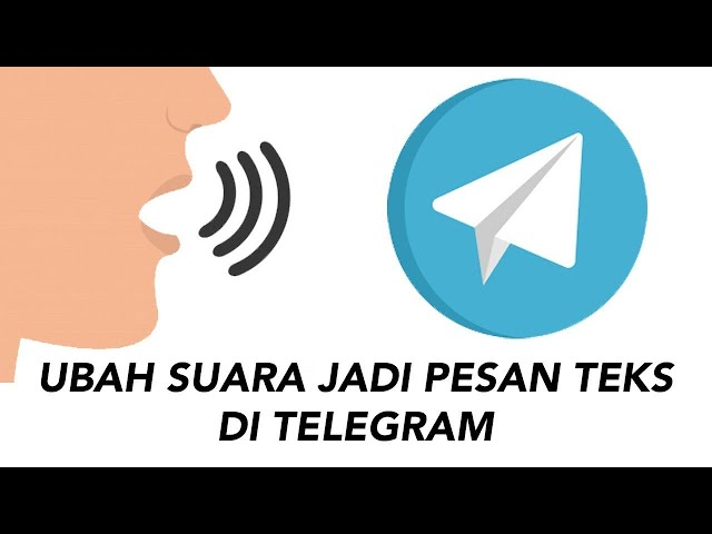Cara Ubah Suara Jadi Pesan Text di Telegram Android