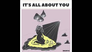 YouTube動画:MUNYA - It's All About You