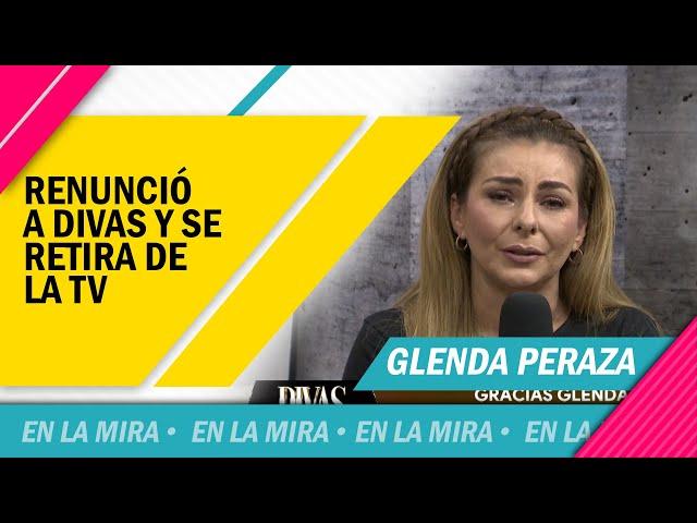 GLENDA PERAZA SE DESPIDE DEL PROGRAMA DIVAS
