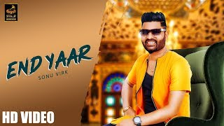 End Yaar (Full Video) | Sonu Virk | DC Boos | Latest Song 2019 | New Song 2019 | STAIR RECORDS