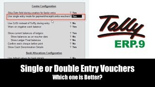Single or Double Entry Vouchers in Tally ERP 9 Tutorial - Lesson 6