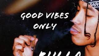 Rulla - Good Vibes Only