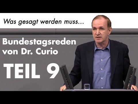 Unbequeme Wahrheiten im Bundestag - Teil 9 | Dr. Gottfried Curio