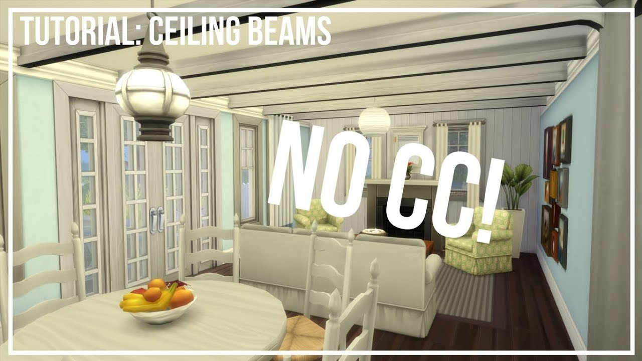 Ceiling Beams The Sims 4 Building Tutorial Simmernick