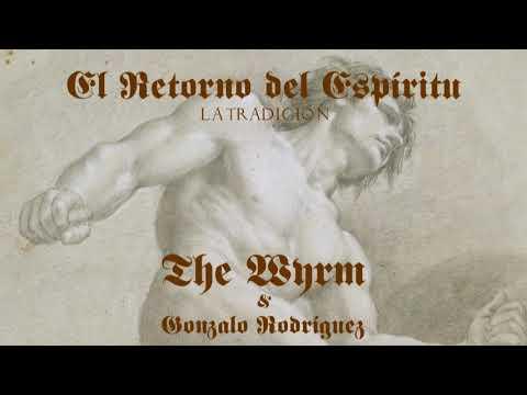 La Tradición por The Wyrm & Gonzalo Rodríguez