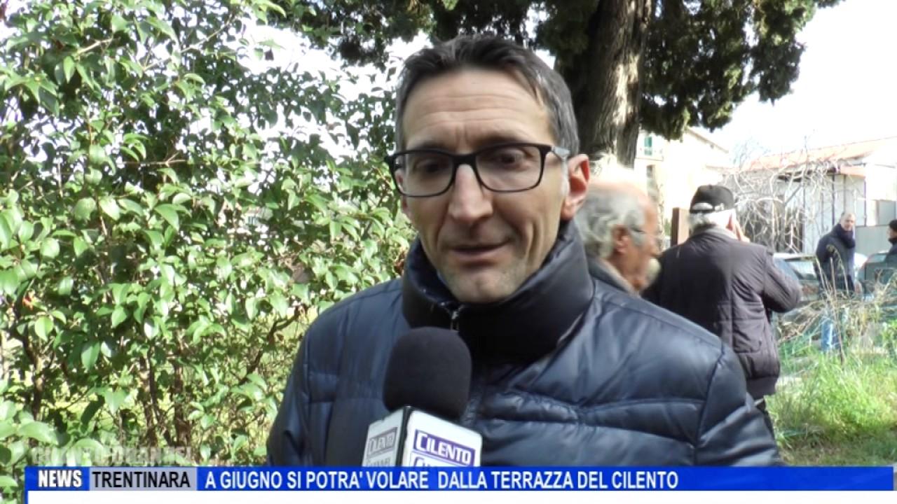 TRENTINARA A GIUGNO SI POTRA\' VOLARE DALLA TERRAZZA DEL CILENTO ...