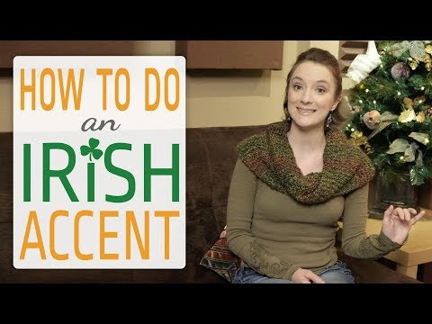 how-to-do-an-irish-accent