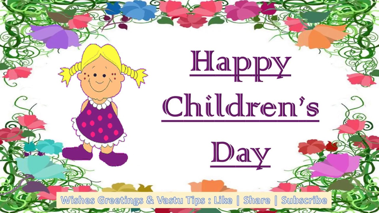 Happy Childrens Day Messages Gifs Quotes Images Wishes