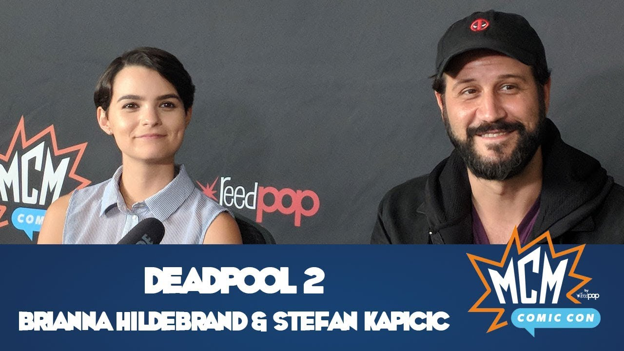 Deadpool 2s Brianna Hildebrand Stefan Kapicic Interview Mcm Comic Con London May 2018