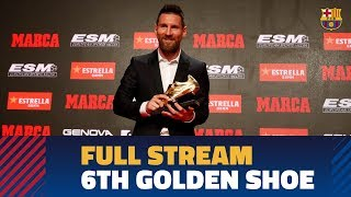 FULL STREAM | Messi receives his sixth Golden Shoe