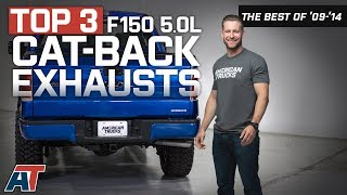 The Best 3 F150 Cat-Back Exhausts for 2011 - 2014 Ford F150 5.0L
