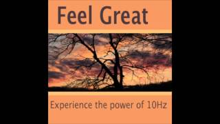 Feel Great ~ 1 hr Binaural Beat Session
