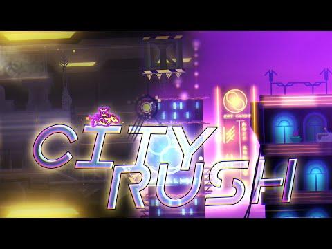 """City Rush"" (Demon) by Serponge, DavJT, neigefeu, Hinds & more {Verified} | Geometry Dash 2.11"