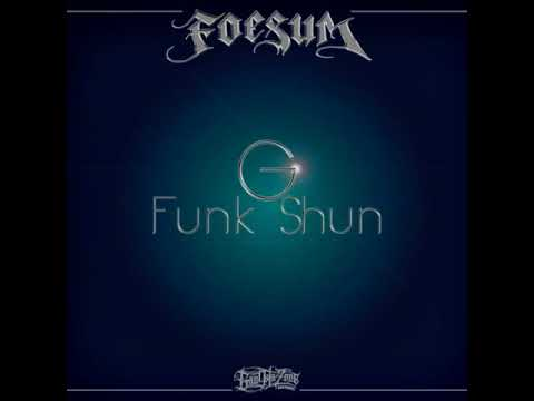 Foesum - Welcome To My Zone ft. DJ AK * Long Beach * California *