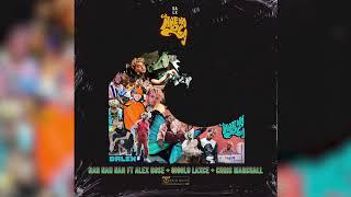 Dalex - Na Na Na Ft. Alex Rose, Gigolo y La Exce, Chris Marshall [Audio Oficial]