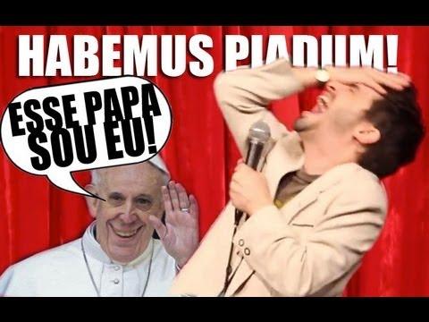 Bruno Motta - Comédia Stand Up - HABEMUS PIADUM! NOVO PAPA