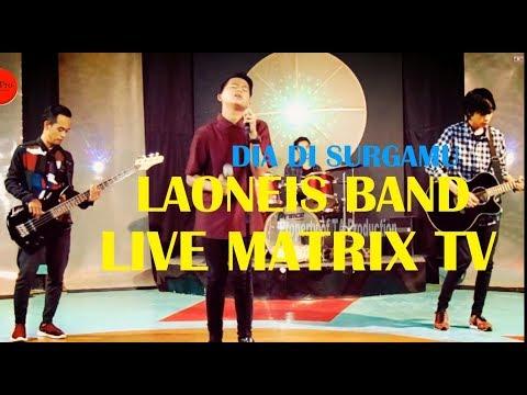 Laoneis Band - Dia di SurgaMu ( Live Perform at Matrix TV )