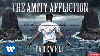 The Amity Affliction - Farewell (Audio)