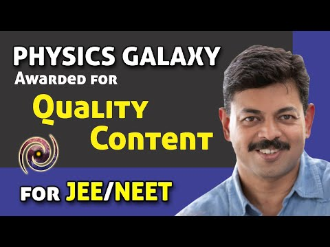 Physics Galaxy is Awarded for Quality Content in IIT JEE and NEET
