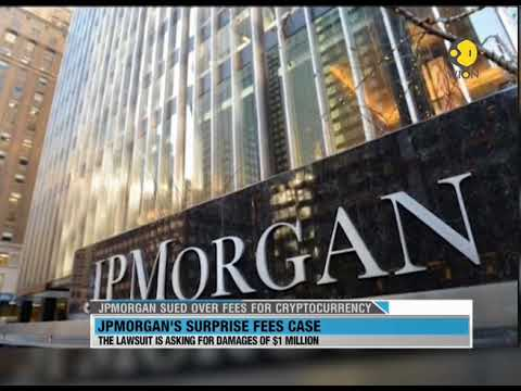JP Morgan & Co sued over fees for Cryptocurrency