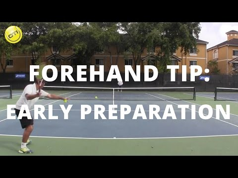 Tennis Forehand Tip: Early Preparation vs. Late Preparation