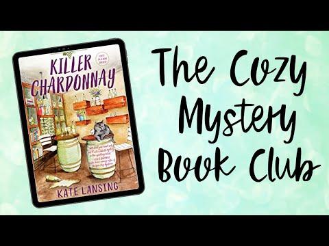 KILLER CHARDONNAY   THE COZY MYSTERY BOOK CLUB